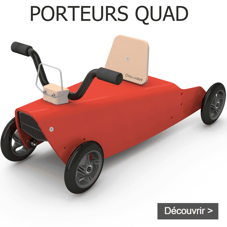 Porteurs quad en bois fabriqués en France pour bébé de 1 an